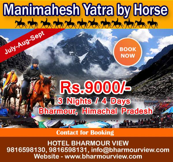 manimahesh yatra by Horse pony Package for 3 nights and 4 days